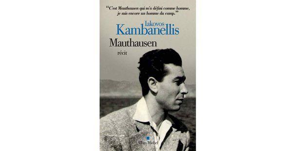 """Le récit de """"Mauthausen"""" du rescapé grec Iakovos Kambanellis primé par le JDD et France Inter"""