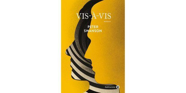 """""""Vis-à-vis"""" de Peter Swanson, aux éditions Gallmeister."""
