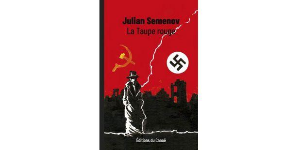 """""""La Taupe rouge"""" du John Le Carré soviétique"""